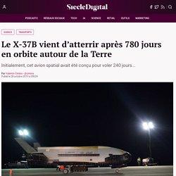 Le X-37B vient d'atterrir après 780 jours en orbite autour de la Terre : Siècle Digital