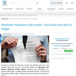 Attestation employeur pôle emploi : tout savoir pour bien la rédiger