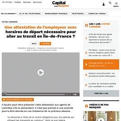 Une attestation de l'employeur avec horaires de départ nécessaire pour aller au travail en Île-de-France ?...