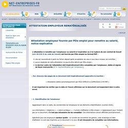 Attestation employeur rematérialisée par Pôle emploi : notice explicative