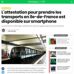 L'attestation pour prendre les transports en île-de-France est disponible sur smartphone