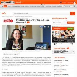Des idées pour attirer les cadres en Mayenne?