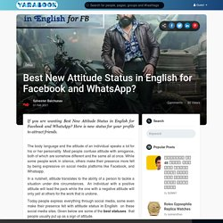 Best New Attitude Status in English for Facebook and WhatsApp?