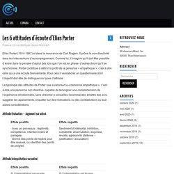 Les 6 attitudes d'écoute d'Elias Porter – Blog copadia