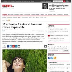 15 attitudes à éviter si l'on veut rester impassible - Santé