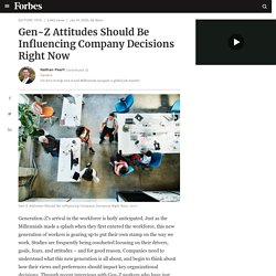Gen-Z Attitudes Should Be Influencing Company Decisions Right Now