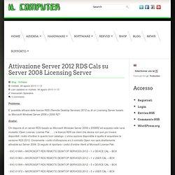 Attivazione Server 2012 RDS Cals su Server 2008 Licensing