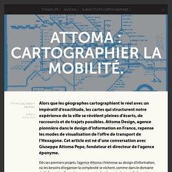 Attoma : Cartographier la mobilité. -