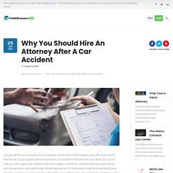 Hire An Attorney After A Car Accident - Personal Injury Attorney