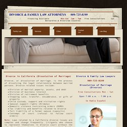 Family Law Attorney 909.725.8199 Free Consultations, Divorce Lawyer