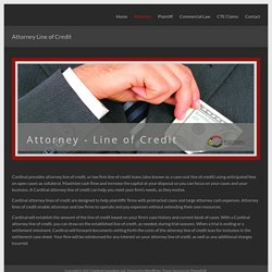 Attorney Line of Credits by Cardinal Consultant