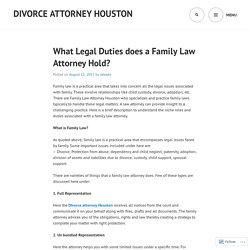 What Legal Duties does a Family Law Attorney Hold?