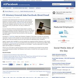 CT Attorney General Asks Facebook About Fraud