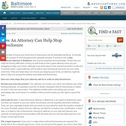 How An Attorney Can Help Stop Foreclosure - Baltimore, MD