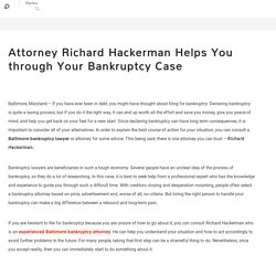Attorney Richard Hackerman Helps You through Your Bankruptcy Case: Martha