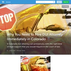Why You Need to Hire DUI Attorney Immediately in Colorado (with image) · pisanilaw