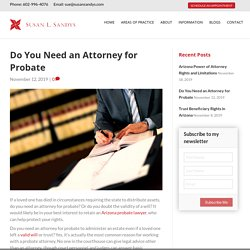 Do You Need an Attorney for Probate