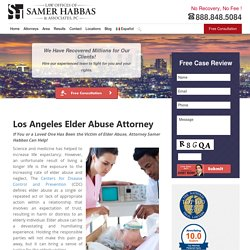 Elder Abuse Attorneys Los Angeles - California Elder Abuse