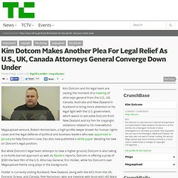 Kim Dotcom Makes Another Plea For Legal Relief As U.S., UK, Canada Attorneys General Converge Down Under