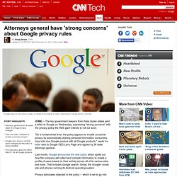 Attorneys general have 'strong concerns' about Google privacy rules
