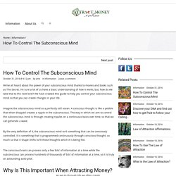 Attract Money Online How To Control The Subconscious Mind - Attract Money Online