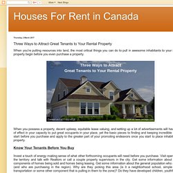 Houses For Rent in Canada: Three Ways to Attract Great Tenants to Your Rental Property