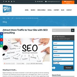 How to Attract More Traffic to Your Site with SEO Consulting