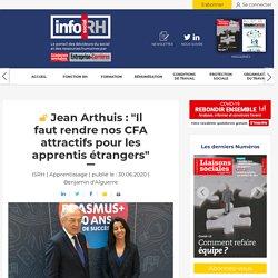"""Jean Arthuis : """"Il faut rendre nos CFA attractifs pour les apprentis étrangers"""" - Info socialRH.fr"""
