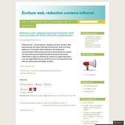 Rédaction web : Quelques principes d'écriture Web pour présenter des textes attractifs et performants « Ecriture web, rédaction contenu éditorial