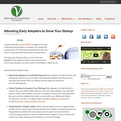 Attracting Early Adopters to Grow Your Startup
