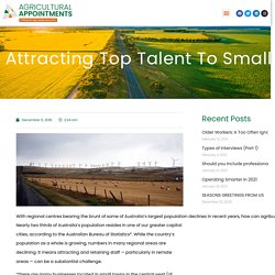 Attracting top talent to small or regional agribusinesses.