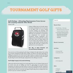 Golf Outing – Attracting Businessmen from Across the Country towards Your Brand