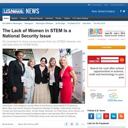 Attracting More Women to STEM Fields Is a Matter of National Security
