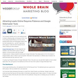 Attracting Leads Online Requires Patience and Google Webmaster Tools