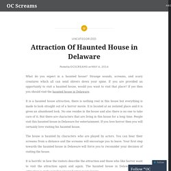Attraction Of Haunted House in Delaware