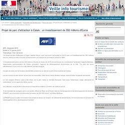 Projet de parc d'attraction à Calais : un investissement de 350 millions d'Euros