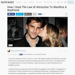 How I Used The Law of Attraction To Manifest A Boyfriend