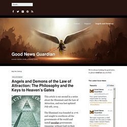 Angels and Demons of the Law of Attraction: The Philosophy and the Keys to Heaven's Gates