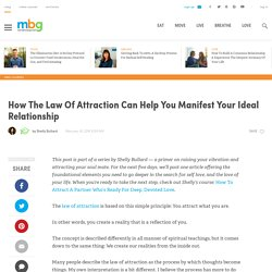 Use The Law Of Attraction To Manifest Your Ideal Relationship