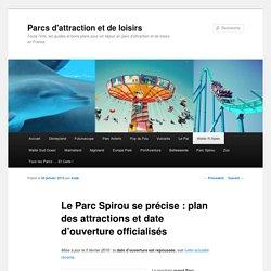 Parc Spirou : date d'ouverture et plan du parc et attractions - Parcs d'attraction et de loisirs