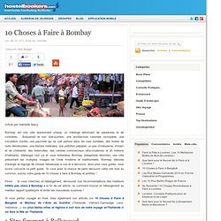 Bombay Attractions Guide: Que Visiter & Faire à Bombay (Mumbai)?