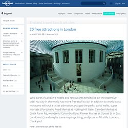 20 free attractions in London - travel tips and articles - Lonely Planet - StumbleUpon