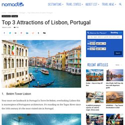 Top 3 Attractions of Lisbon, Portugal - NOMADLO