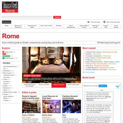 Things To Do In Rome Including Rome Attractions, Restaurants, Hotels, Clubs, Music & Theatre