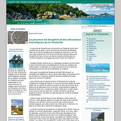 La province de Songkhla en Thaïlande et attractions touristiques