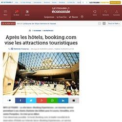 Après les hôtels, booking.com vise les attractions touristiques