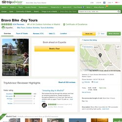 Bravo Bike -Day Tours (Madrid, Spain): Hours, Address, Tickets & Tours, Reviews
