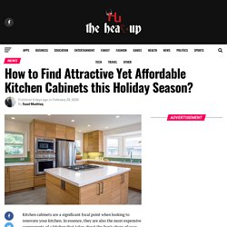 How to Find Attractive Yet Affordable Kitchen Cabinets this Holiday Season?