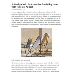 Butterfly Chair: An Attractive Furnishing Items with Timeless Appeal