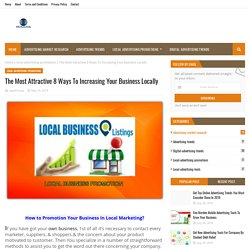 The Most Attractive 8 Ways To Increasing Your Business Locally